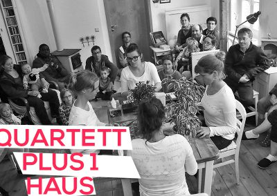 Quartett PLUS 1 Haus
